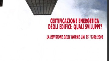 Certificazione energetica degli edifici: quali sviluppi?